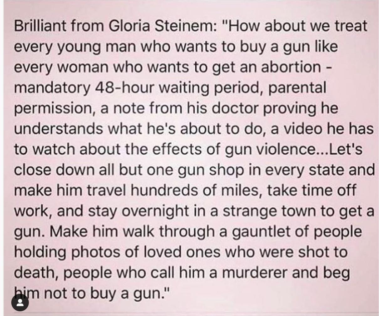 """""""E se lidarmos com todos os jovens que querem comprar uma arma como lidamos com as mulheres que querem fazer um aborto?"""" Gloria"""