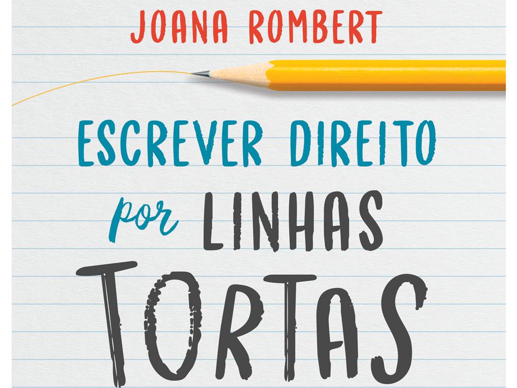 Escrever Direito por Linhas Tortas, Livro Joana Rombert