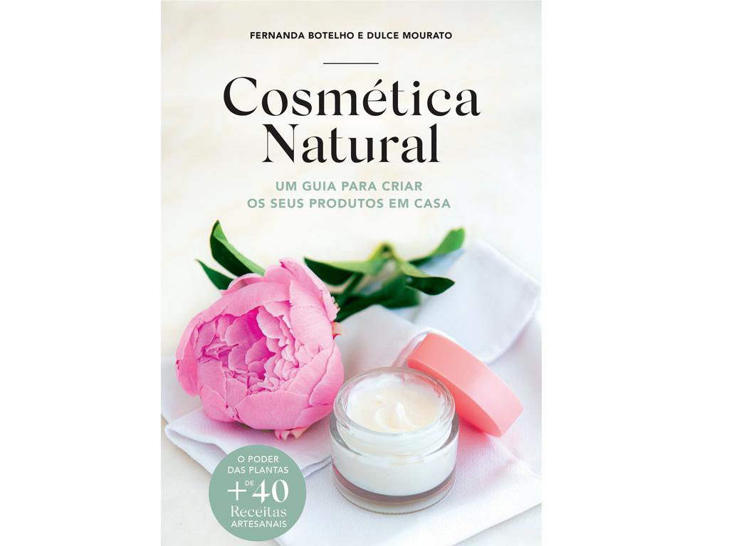 Cosmética Natural: Como é que se faz desodorizante natural em casa? Qual é a receita caseira de gel anticelulítico? Cosmetica-Natural-Livro