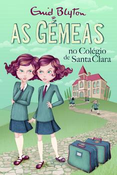 A pedido de uma seguidora - Os livros da minha infância as_gemeas_no_colegio_de_santa_clara