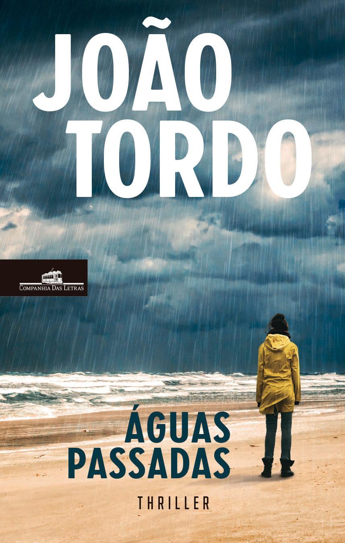 Águas Passadas, de João Tordo