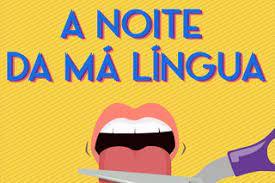 Noite Má Língua